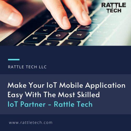 IoT Mobile App Development Company Rattle Tech