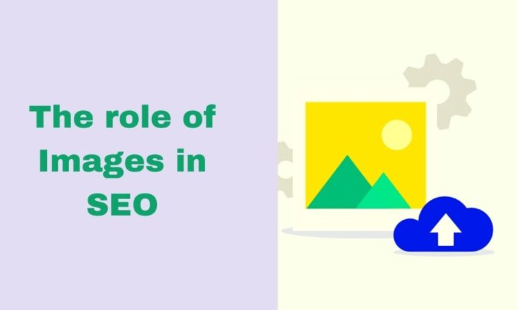 The role of images in SEO